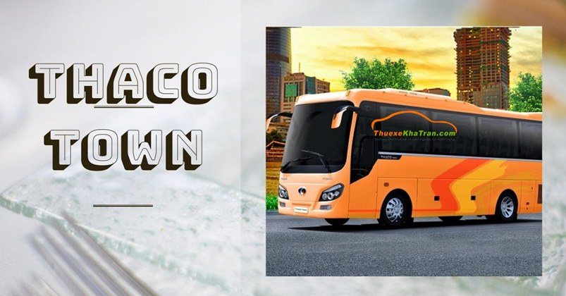 Thuê xe 35 chỗ Thaco Town